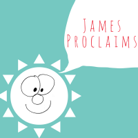 James Proclaims (4)